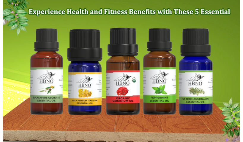 Experience Health and Fitness Benefits with These 5 Essential Oils